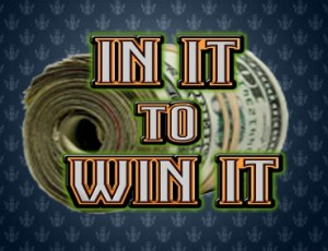 In It To Win It 0