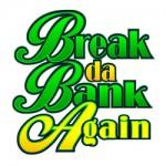 break-da-bank-again-logo